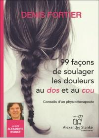 CD - 99 FAÇONS DE SOULAGER LES DOULEURS AU DOS ET AU COU