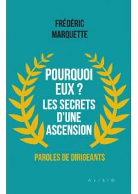 POURQUOI EUX ? LES SECRETS D'UNE ASCENSION - Numérique