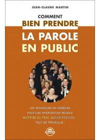 COMMENT BIEN PRENDRE LA PAROLE EN PUBLIC - Numérique