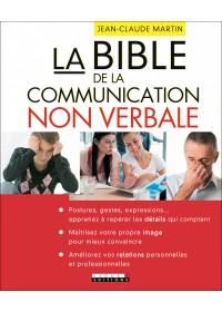 LA BIBLE DE LA COMMUNICATION NON VERBALE - Numérique