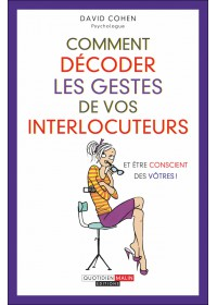 COMMENT DÉCODER LES GESTES DE VOS INTERLOCUTEURS - Numérique