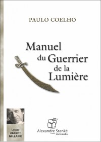MANUEL DU GUERRIER DE LA LUMIÈRE - Audio Numérique