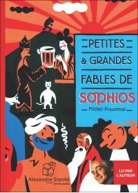 PETITES ET GRANDES FABLES DE SOPHIOS - Audio Numérique