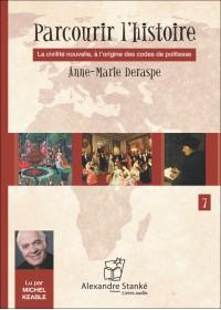 PARCOURIR L'HISTOIRE 7 - Anne Marie Desrape - Audio Numerique