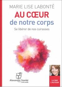AU COEUR DE NOTRE CORPS - Marie Lise Labonte - Audio Numerique