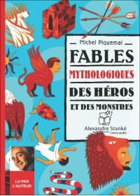 FABLES MYTHOLOGIQUES : DES HÉROS ET DES MONSTRES - Audio Numérique