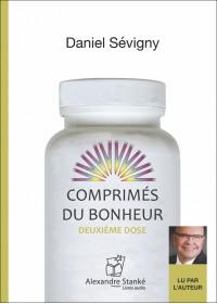 COMPRIMES DU BONHEUR - DEUXIEME DOSE - Daniel Sevigny - Audio Numerique