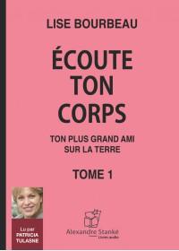 ÉCOUTE TON CORP - TOME 1 - Audio Numérique