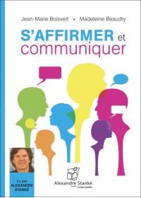 S'AFFIRMER ET COMMUNIQUER - Audio Numérique