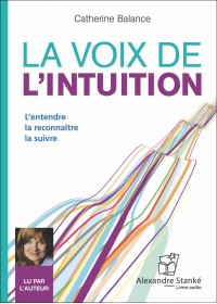 LA VOIX DE L'INTUITION - Catherine Balance - Audio Numerique