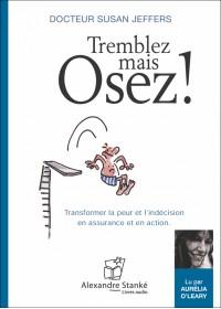 TREMBLEZ MAIS OSEZ - Susan Jeffers - Audio Numerique