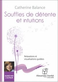 SOUFFLES DE DÉTENTE ET INTUITIONS - Audio Numérique