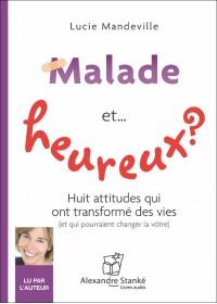 MALADE ET...HEUREUX ? - Audio Numérique