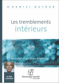 LES TREMBLEMENTS INTÉRIEURS - Audio Numérique