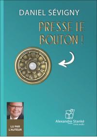 PRESSE LE BOUTON - Audio Numérique