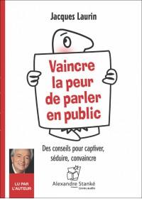 VAINCRE LA PEUR DE PARLER EN PUBLIC - Audio Numérique