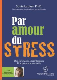 PAR AMOUR DU STRESS - Audio Numérique