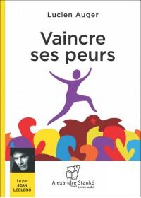 VAINCRE SES PEURS - Audio Numérique