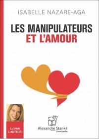 LES MANIPULATEURS ET L'AMOUR - Audio Numérique