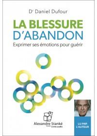 LA BLESSURE D'ABANDON - Audio Numérique