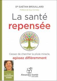 LA SANTÉ REPENSÉE - Audio Numérique