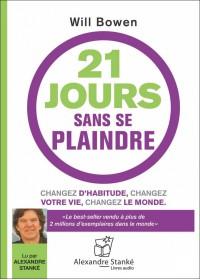 21 JOURS SANS SE PLAINDRE - Audio Numérique