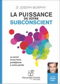 LA PUISSANCE DE VOTRE SUBCONSCIENT - Audio Numérique