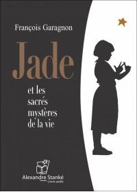 JADE ET LES SACRÉS MYSTÈRES DE LA VIE - Audio Numérique