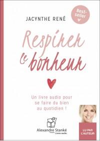 RESPIREZ LE BONHEUR - Audio Numérique