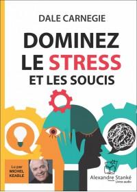 DOMINEZ LE STRESS ET LES SOUCIS - Audio Numérique