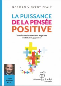 LA PUISSANCE DE LA PENSÉE POSITIVE - Audio Numérique