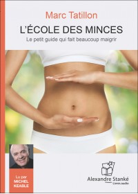 L'ÉCOLE DES MINCES - Audio Numérique