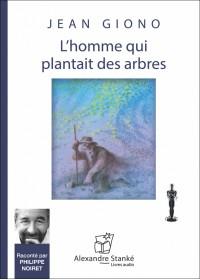 L'HOMME QUI PLANTAIT DES ARBRES - Audio Numérique