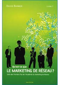AMR LIVRE 1 - QU'EST-CE QUE LE MARKETING DE RESEAU (Ancienne Edition)