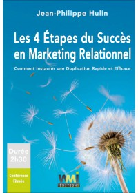 DVD LES 4 ÉTAPES DU SUCCÈS EN MARKETING RELATIONNEL - JEAN-PHILIPPE HULIN