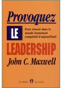 PROVOQUEZ LE LEADERSHIP - OCCASION