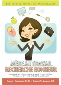 MÈRE AU TRAVAIL RECHERCHE BONHEUR - OCCASION