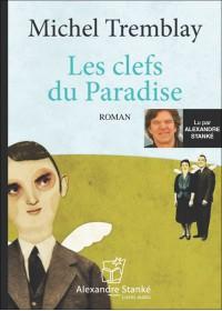 LES CLES DU PARADISE - Michel Tremblay - Audio Numerique