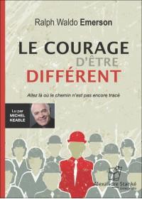 CD - LE COURAGE D'ÊTRE DIFFÉRENT
