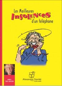 LES MEILLEURES INSOLENCES D'UN TÉLÉPHONE - Audio Numérique