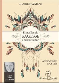 ÉTINCELLES DE SAGESSE AMÉRINDIENNE - Audio Numérique
