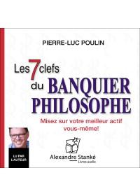 LES 7 CLEFS DU BANQUIER PHILOSOPHE - Audio Numérique