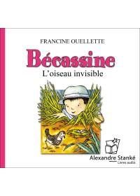 BÉCASSINE, L'OISEAU INVISIBLE - Audio Numérique