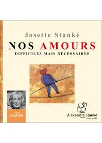 NOS AMOURS DIFFICILES MAIS NÉCESSAIRES - Audio Numérique