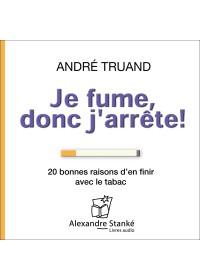 JE FUME, DONC J'ARRÊTE ! - Audio Numérique
