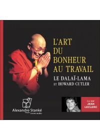 L'ART DU BONHEUR AU TRAVAIL - Audio Numérique