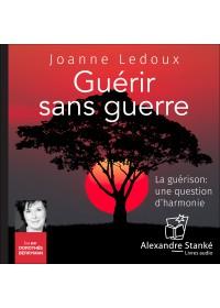 GUÉRIR SANS GUERRE - Audio Numérique