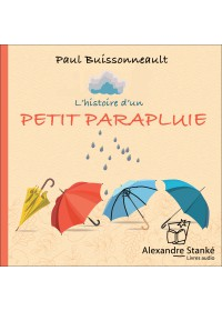 L'HISTOIRE D'UN PETIT PARAPLUIE - Audio Numérique