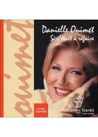 SI C'ETAIT A REFAIRE - Danielle Ouimet - Audio Numerique