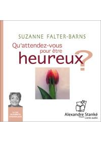 QU'ATTENDEZ-VOUS POUR ÊTRE HEUREUX ? - Audio Numérique